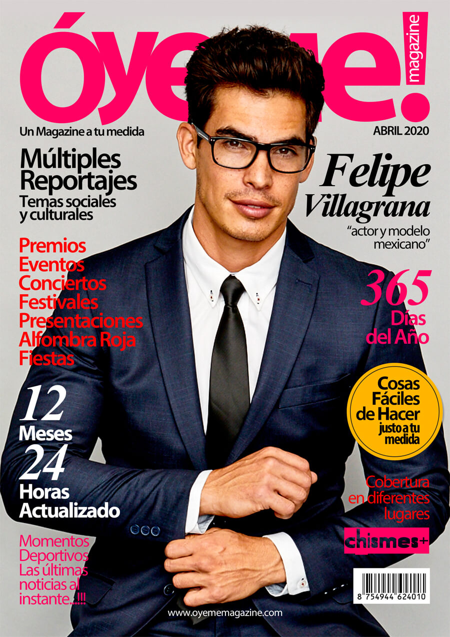Felipe Villagrana cover Óyeme Magazine!